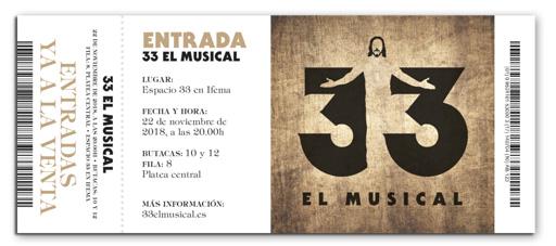 ENTRADA a 33 el Musical