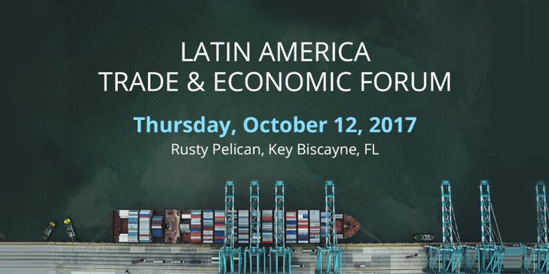 Latin America Trade & Economic Forum