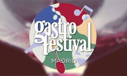 XI EDICION DE GASTROFESTIVAL MADRID